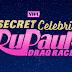 RuPaul's Secret Celebrity Drag Race e o Poder da Empatia - ARTIGO