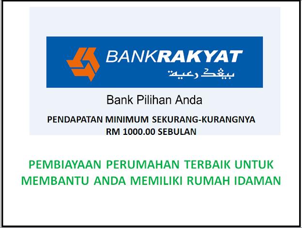 Memiliki Rumah Idaman Dengan Pendapatan Minimum RM1,000 - BANK RAKYAT