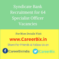 Syndicate Bank Recruitment for 64 Specialist Officer Vacancies