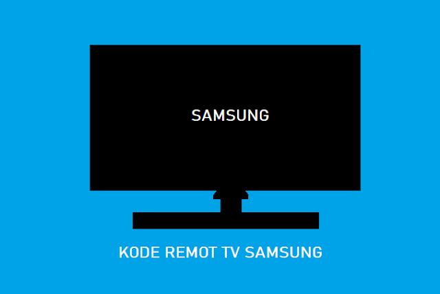 Kode Remot TV Samsung LED TV Remot Joker dan Chunghop