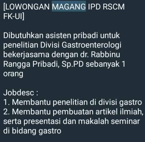 [LOWONGAN MAGANG IPD RSCM FK-UI]    Dibutuhkan asisten pribadi untuk penelitian Divisi Gastroenterologi