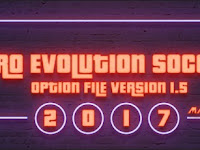 Option File PES 2017 Terbaru untuk PTE & PES Professional update 25/7/2017