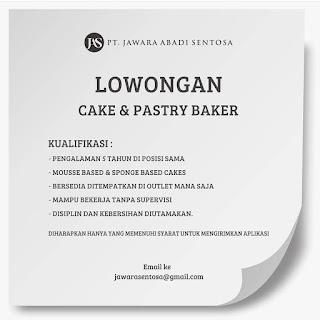 Cake dan Pastry Baker di PT Jawara Abadi Sentosa