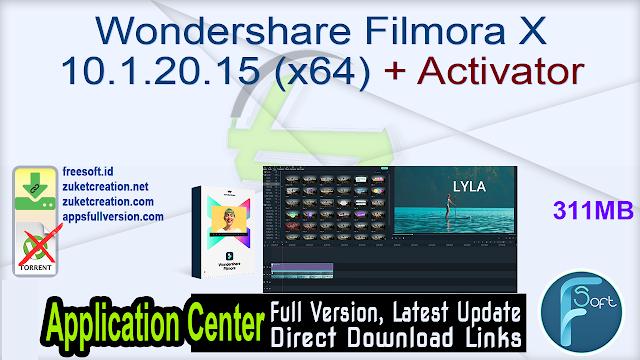 Wondershare Filmora X 10.1.20.15 (x64) + Activator