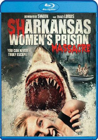 Sharkansas Womens Prison Massacre 2015 BRRip 750MB UNRATED Hindi Dual Audio 720p