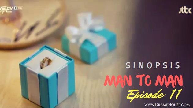 Sinopsis Man to Man Korean Drama Episode 11 - Pura-pura Jadian