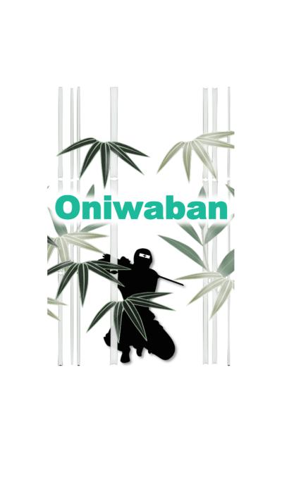 ONIWABAN ~Ninja Theme~