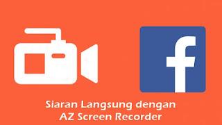 Cara Mengubah Privasi AZ Screen Recording pada Facebook