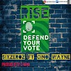 #MUSIC: SIXZEROZ ft CINOWAYNE- VOTE (DEFEND YOUR VOTE)