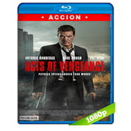 Actos de venganza (2017) Full HD 1080p Audio Dual Latino-Ingles