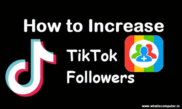 How to Increase TikTok Follower