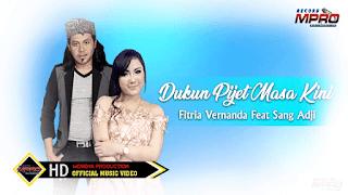 Lirik Lagu Dukun Pijet Masa Kini - Fitria Fernanda feat. Sang Aji