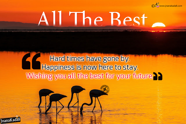 All The Best Wishes English Greetings SMS Quotes Images,ALL THE BEST WISHES Best motivational all the best English quotes on life,Best motivational 10th All the best quotes about life in English,Wish you all the best Inspirational Quotes and Pictures,Top 34 all the best Inspirational Picture Quotes Move Me Quotes,All The Best Wishes English Greetings SMS Quotes Images,Beautiful English,Images for All the best inspirational quotes in English,All the best Motivational Quotes in English,All the best English motivational quotes,All the best English