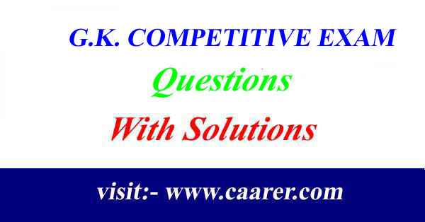 G.K. COMPETITIVE EXAM