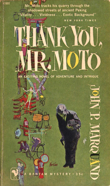 This Is The Second Of Marquands Half Dozen Novels Featuring Probably Pseudonymous IA Moto A Japanese Secret Agent