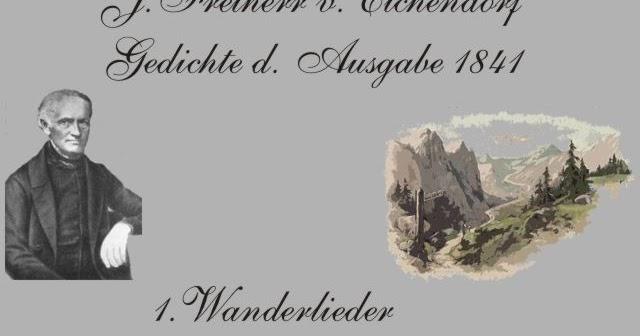 Gedichte Und Zitate Fur Alle J Freiherr V Eichendorf Alle