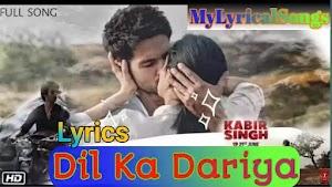 【Dil ka Dariya Lyrics】~ Tujhe Kitna Chahne Lage (Arijit Singh)