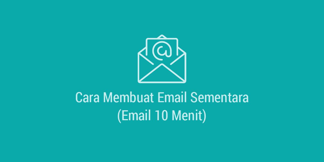 Cara Membuat Email 10 Menit