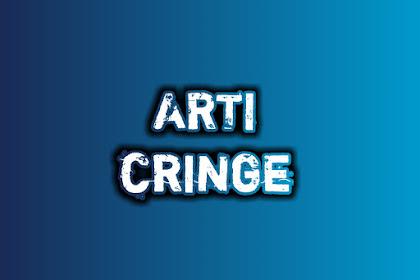 Apa itu Cringe, Berikut Arti Cringe dan Contohnya