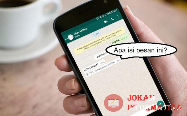 Cara Membaca Pesan Whatsapp Dan Messenger Yang Sudah Dihapus Oleh Pengirim 100% Working - JOKAM INFORMATIKA