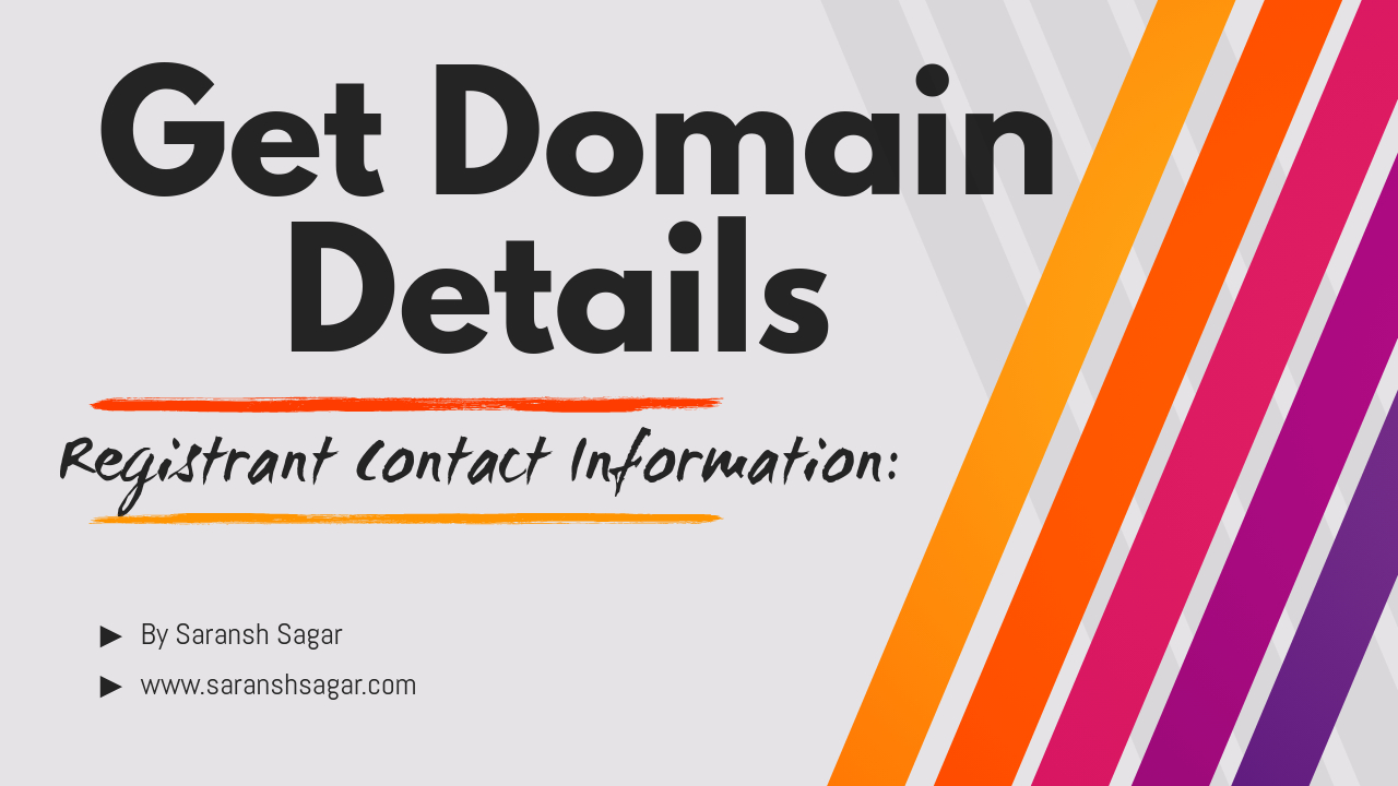 How To Check Domain Website Owner Details By Saransh Sagar ?