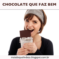 http://maisdoquelindeza.blogspot.com.br/2014/01/chocolate-que-faz-bem.html