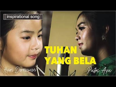 Tuhan Yang Bela - Putri Ayu Feat Hyori Dermawan