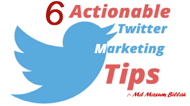 Twitter Marketing Six Super Tips