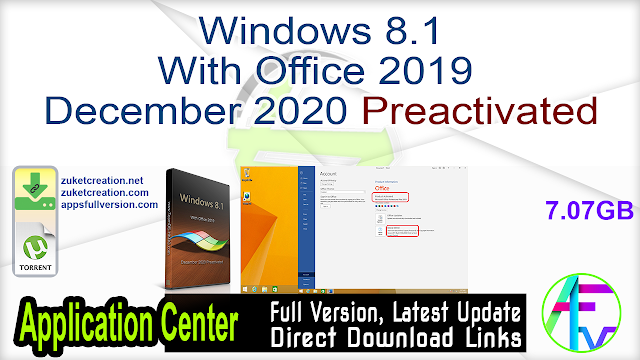 Windows 8.1 With Office 2019 December 2020 Preactivated