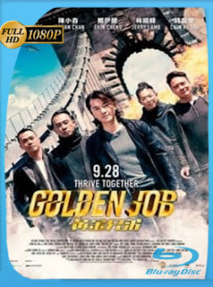 Golden job (2018) HD [1080P] Latino [Google Drive] Panchirulo
