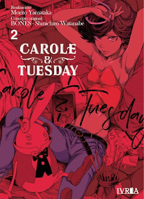 Review del manga Carole & Tuesday de BONBES, Morito Yamataka y Shinichiro Watanabe - Ivrea