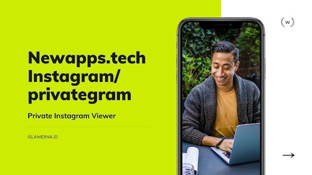 Newapps.tech Instagram/privategram, Private Instagram Viewer