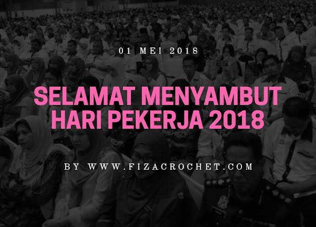 Sambutan hari pekerja 2018