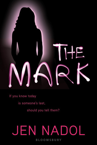 Giveaway: The Mark by Jen Nadol