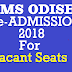 SAMS Odisha +2 Vacant Seat Admission 2019 apply date released