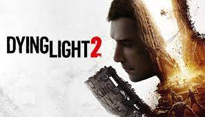 Dying Light 2 Stay Human System Requirements, Game horor bertahan hidup !!!