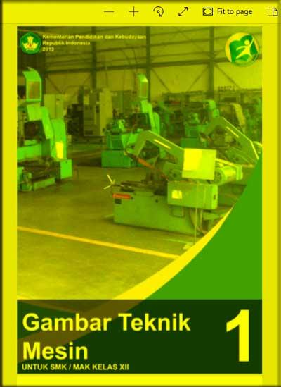 Buku Siswa Gambar Teknik Mesin SMK Kelas 12 (XII) - Semester 1 - Kurikulum 2013