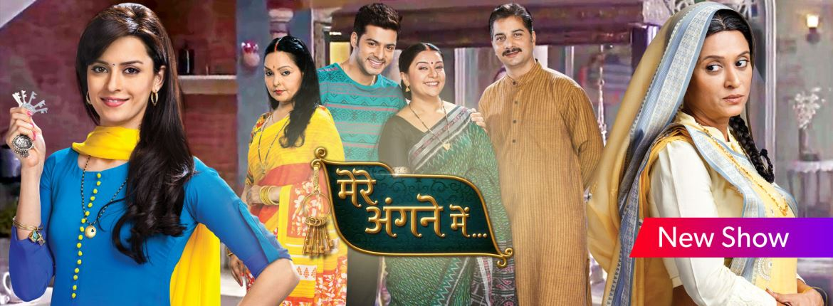 Mere Angne Mein Star Plus serial wiki, Full Star-Cast and crew, Promos, story, Timings, TRP, Barc Rating, actress Character Name, Photo, wallpaper