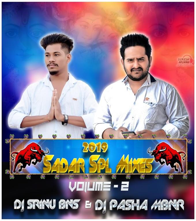 2019 SADAR SPCL MIXES-DJ SRINU BNS & DJ PASHA MBNR-(www.newdjsworld.in)
