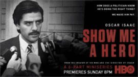 Download Free Show Me a Hero Season 1 480p HDTV  All Episodes