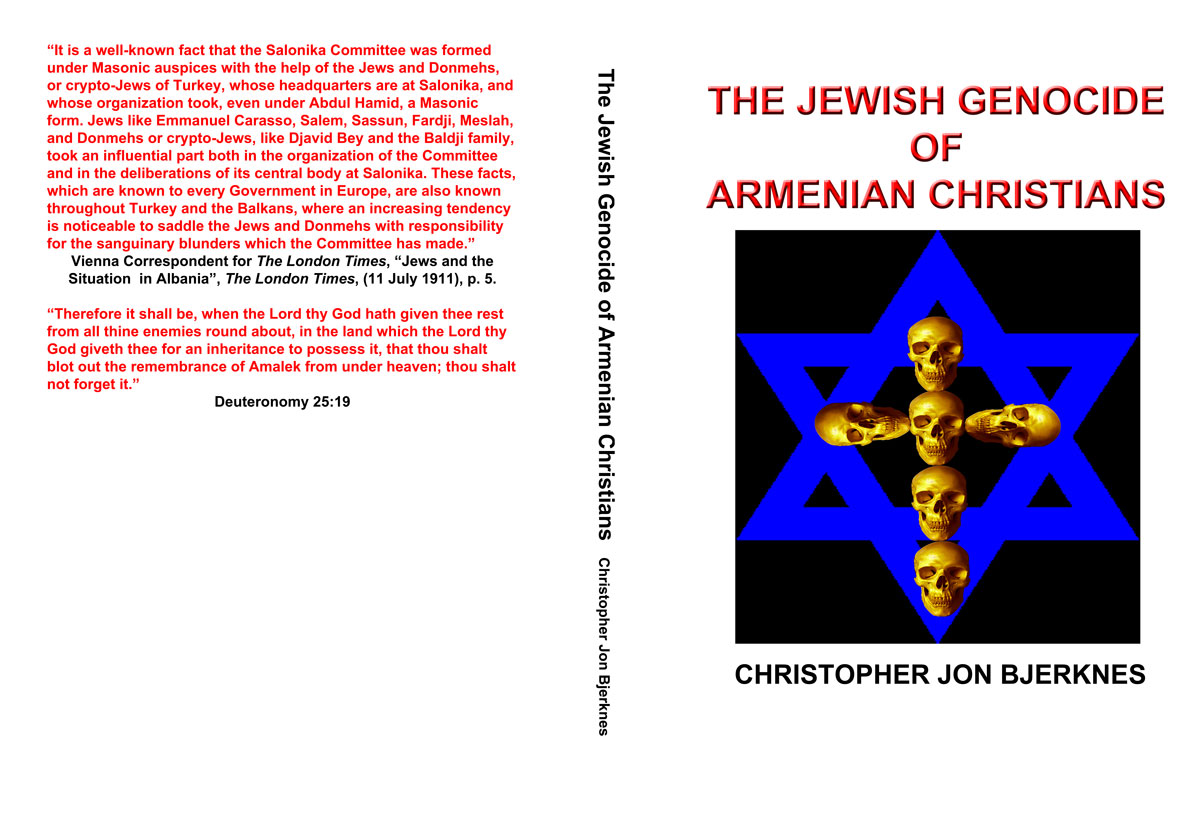 Httpwww Overlordsofchaos Comhtmlorigin Of The Word Jew Html: Jewish Racism: In Print: THE JEWISH GENOCIDE OF ARMENIAN