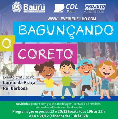 BAGUNÇANDO O CORETO - BAURU - SP