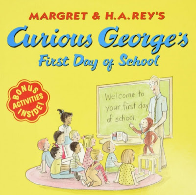 Curious George's First Day of School by Margaret and H.A. Rey