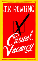 The Casual Vacancy by J. K. Rowling book cover