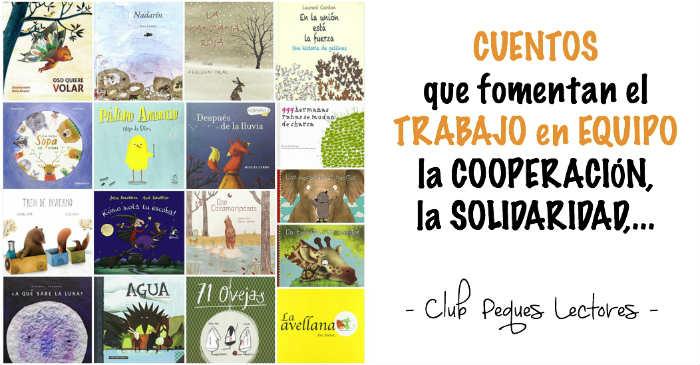cuento infantil niños para fomentar el trabajo en equipo, cooperación, solidaridad