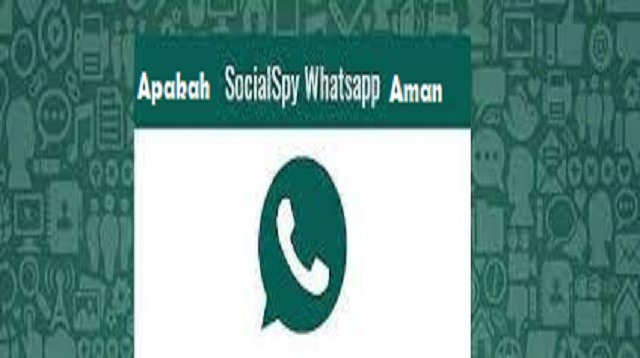 Apakah Social Spy Whatsapp Aman