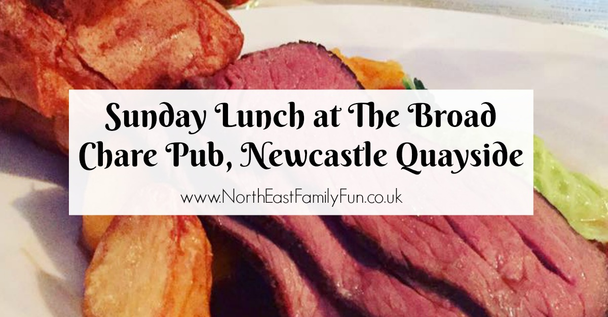 Sunday Lunch at The Broad Chare Pub, Newcastle Quayside | A Review