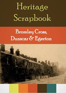 Heritage Scrapbook Bromley Cross, Egerton & Dunscar