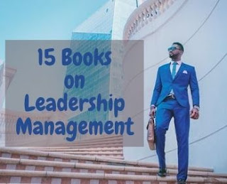 15 Best books on leadership and management