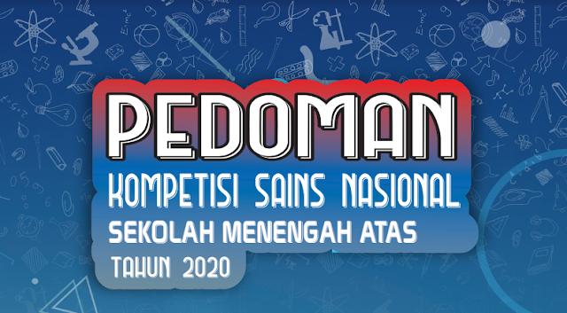 Pedoman Kompetisi Sains Nasional Sekolah Menengah Atas Tahun 2020